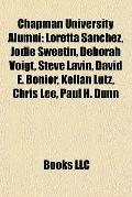 Chapman University Alumni : Loretta Sanchez, Jodie Sweetin, Deborah Voigt, Steve Lavin, Davi...