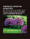 American Christian Scientists : Joan Crawford, Doris Day, Marlon Brando, Milton Berle, Dalto...