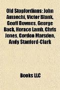 Old Stopfordians : John Amaechi, Victor Blank, Geoff Downes, George Back, Horace Lamb, Chris...