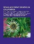 Road Accident Deaths in Californi : Ernie Kovacs, F. W. Murnau, Sam Kinison, James Dean, Bob...