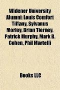 Widener University Alumni : Louis Comfort Tiffany, Sylvanus Morley, Brian Tierney, Patrick M...