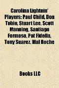 Carolina Lightnin' Players : Paul Child, Don Tobin, Stuart Lee, Scott Manning, Santiago Form...