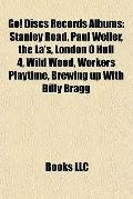 Go! Discs Records Albums : Stanley Road, Paul Weller, the la's, London 0 Hull 4, Wild Wood, ...