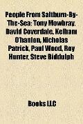 People from Saltburn-by-the-Se : Tony Mowbray, David Coverdale, Kelham O'hanlon, Nicholas Pa...