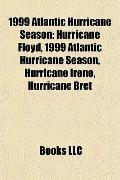 1999 Atlantic Hurricane Season : Hurricane Floyd, 1999 Atlantic Hurricane Season, Hurricane ...