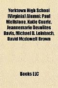 Yorktown High School Alumni : Paul Wellstone, Katie Couric, Jeannemarie Devolites Davis, Mic...