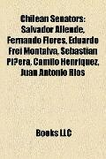 Chilean Senators : Salvador Allende, Fernando Flores, Eduardo Frei Montalva, Sebastián Piñer...