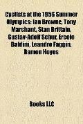 Cyclists at the 1956 Summer Olympics : Ian Browne, Tony Marchant, Stan Brittain, Gustav-Adol...