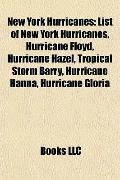 New York Hurricanes : List of New York Hurricanes, Hurricane Floyd, Hurricane Hazel, Tropica...
