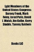 Lgbt Members of the United States Congress : Barney Frank, Mark Foley, Jared Polis, David I....