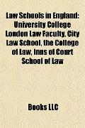 Law Schools in England : University College London Law Faculty, City Law School, the College...