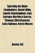 Sporting de Gijón Footballers : David Villa, Laurie Cunningham, Luis Enrique Martínez García...