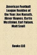 American Football League Rookies of the Year : Joe Namath, Abner Haynes, Curtis Mcclinton, E...