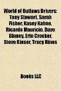 World of Outlaws Drivers : Tony Stewart, Sarah Fisher, Kasey Kahne, Ricardo Maurício, Dave B...