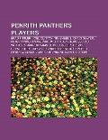 Penrith Panthers Players : Brad Fittler, Tim Sheens, Joel Clinton, Craig Gower, Petero Civon...
