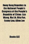 Hong Kong Deputies to the National People's Congress of the People's Republic of Chin : Liza...