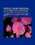 People from Croydon : Cicely Mary Barker, David Lean, Tracey Emin, C. B. Fry, Kirsty Maccoll...