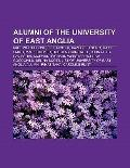 Alumni of the University of East Angli : Paul Whitehouse, Jeff Minter, Kazuo Ishiguro, Mark ...