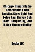 Chicago, Illinois Radio Personalities : Bob Lassiter, Steve Dahl, Red Foley, Paul Harvey, Bo...
