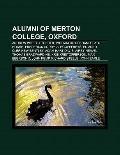 Alumni of Merton College, Oxford : Andrew Wiles, T. S. Eliot, William of Ockham, C. A. R. Ho...