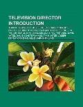 Television Directors : Jean de Segonzac, Michael O'herlihy, Franklin Adreon, Elodie Keene, J...