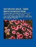 Defensive Back, 1960s Births : Darryl Pollard, Mike Wilpolt, Eric Turner, Harry Colon, Shaun...