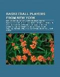 Basketball Players from New York : Kareem Abdul-Jabbar, Sandy Koufax, Denzel Washington, Joh...