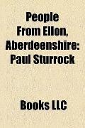 People from Ellon, Aberdeenshire : Paul Sturrock, Evelyn Glennie, John Clement Gordon, Alexa...