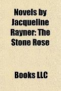 Novels by Jacqueline Rayner : The Stone Rose