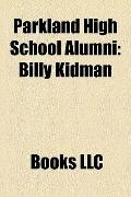 Parkland High School Alumni : Billy Kidman, Lauren Weisberger, Tim Massaquoi, Adam Richman, ...