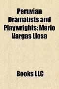 Peruvian Dramatists and Playwrights : Mario Vargas Llosa