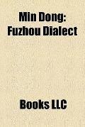 Min Dong : Fuzhou Dialect
