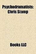 Psychodramatists : Chris Stamp, Emmy Van Deurzen, Jacob L. Moreno, Ken Sprague, Adam Blatner...