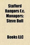 Stafford Rangers F C Managers : Steve Bull, Bobby Thomson, Roy Chapman, Billy Frith, Dennis ...