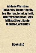 Abilene Christian University Alumni : Bobby Joe Morrow, John Layfield, Winfrey Sanderson, Je...