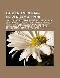 Eastern Michigan University Alumni : Winsor Mccay, John Harvey Kellogg, Edward Knight, Akkin...