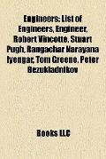 Engineers : List of Engineers, Engineer, Robert Vinçotte, Stuart Pugh, Rangachar Narayana Iy...