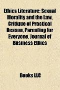 Ethics Literature : Sexual Morality and the Law, Critique of Practical Reason, Parenting for...