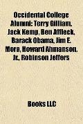 Occidental College Alumni : Terry Gilliam, Jack Kemp, Ben Affleck, Barack Obama, Jim E. Mora...