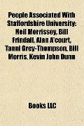People Associated with Staffordshire University : Neil Morrissey, Bill Frindall, Alan A'cour...