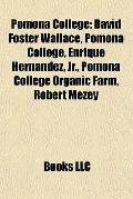 Pomona College : David Foster Wallace, Pomona College, Enrique Hernandez, Jr. , Pomona Colle...