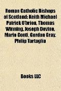 Roman Catholic Bishops of Scotland : Keith Michael Patrick O'brien, Thomas Winning, Joseph D...