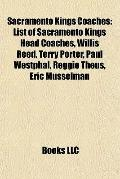 Sacramento Kings Coaches : List of Sacramento Kings Head Coaches, Willis Reed, Terry Porter,...