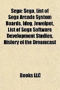 Seg : Sega, List of Sega Arcade System Boards, Idog, Jewelpet, List of Sega Software Develop...