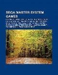 Sega Master System Games : List of Sega Master System Games