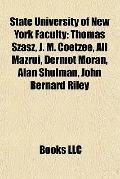 State University of New York Faculty : Thomas Szasz, J. M. Coetzee, Ali Mazrui, Dermot Moran...