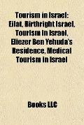 Tourism in Israel : Eilat, Birthright Israel, Tourism in Israel, Eliezer Ben Yehuda´s Reside...