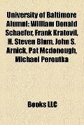 University of Baltimore Alumni : William Donald Schaefer, Frank Kratovil, H. Steven Blum, Jo...