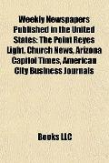 Weekly Newspapers Published in the United States : The Point Reyes Light, Church News, Arizo...