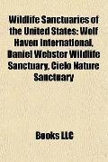 Wildlife Sanctuaries of the United States : Wolf Haven International, Daniel Webster Wildlif...